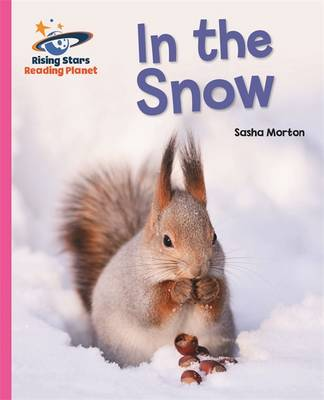 Reading Planet - In the Snow - Pink A: Galaxy by Sasha Morton