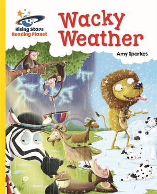 Reading Planet - Wacky Weather - Yellow: Galaxy by Amy Sparkes