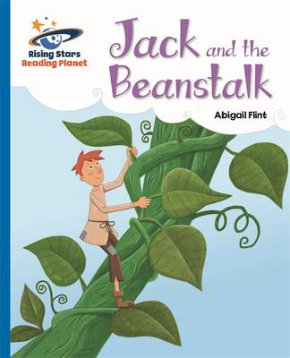 Reading Planet - Jack and the Beanstalk - Blue: Galaxy by Abigail Flint