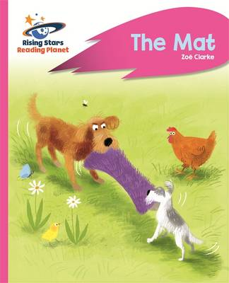 Reading Planet - The Mat - Pink A: Rocket Phonics by Zoe Clarke