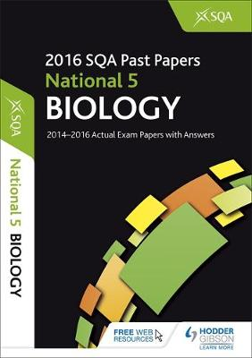 National 5 Biology 2016-17 SQA Past Papers with Answers by SQA
