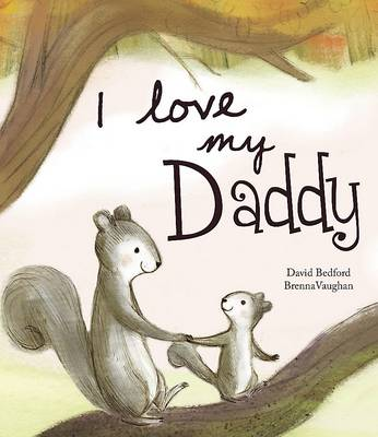 I Love My Daddy - Picture Story Book by