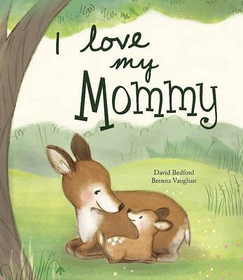 I Love My Mummy - Picture Story Book by