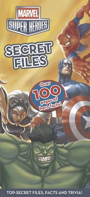 Marvel Super Heroes Secret Files by
