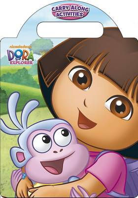 Dora the Explorer Carry-Along Activities by