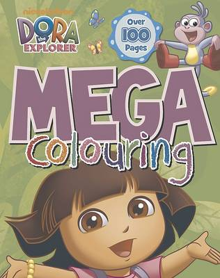 Dora the Explorer Mega Colouring by