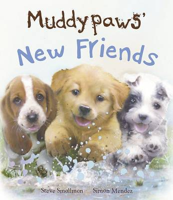 Muddypaws' New Friends (Picture Story Book) by