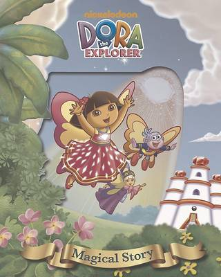 Nickelodeon Dora the Explorer Magical Story by