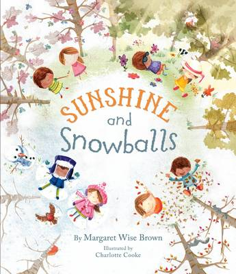 Sunshine and Snowballs (Picture Story Book) by