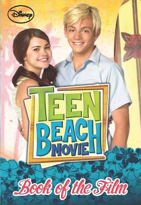 Disney Teen Beach Book of the Film by