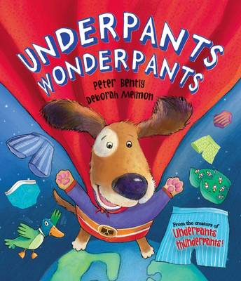 Underpants Wonderpants (Picture Story Book) by