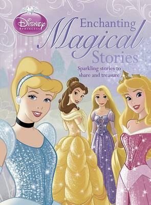 Disney Princess Enchanting Magical Stories by