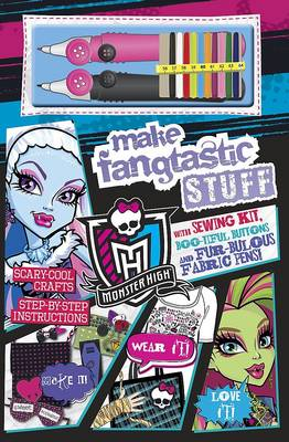Monster High - Make Fangtastic Stuff by
