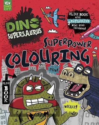 Dino Supersaurus Superpower Colouring by
