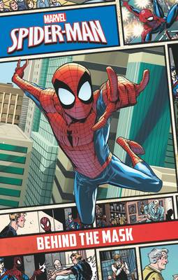 Marvel Spider-Man Behind the Mask by