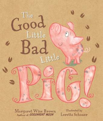 The Good Little Bad Little Pig Picture Book by Parragon Books