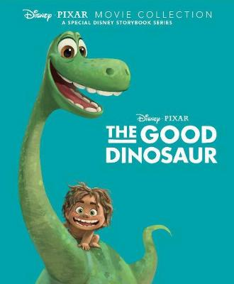 Disney Pixar Movie Collection: The Good Dinosaur A Special Disney Storybook Series by