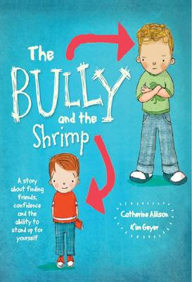 The Bully and the Shrimp by