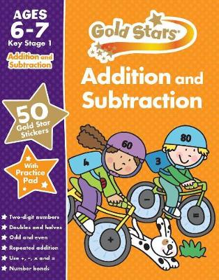Gold Stars Addition and Subtraction Ages 6-7 Key Stage 1 by Parragon Books Ltd