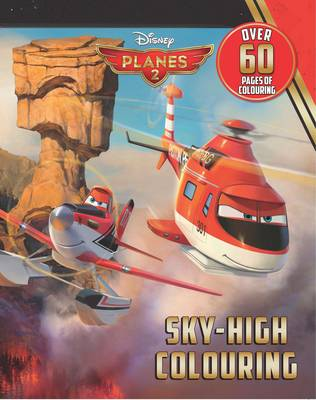 Disney Planes 2 Sky-High Colouring by