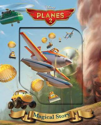 Disney Planes 2 Magical Story by