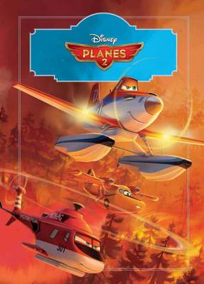 Disney Planes 2 The Story of the Film by
