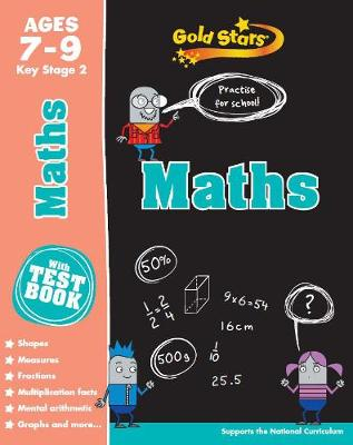 Gold Stars Maths Ages 7-9 Key Stage 2 by Parragon Books Ltd