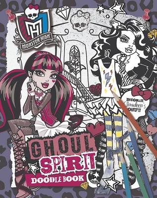 Monster High Ghoul Spirit Doodle Book by