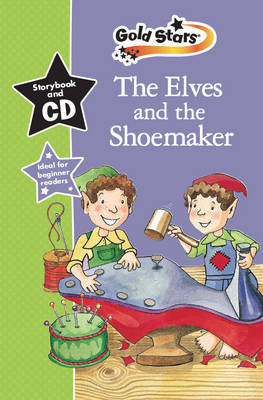 The Elves & the Shoemaker Gold Stars Early Learning by
