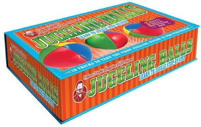 Professor Murphy's Box of Tricks: Juggling Balls Learn to Juggle Step-by-Step by