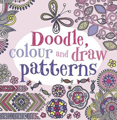 Doodle, Colour and Draw Patterns by