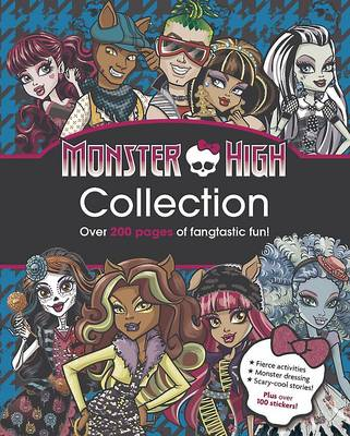 Monster High Collection Over 200 Pages of Fantastic Fun! by