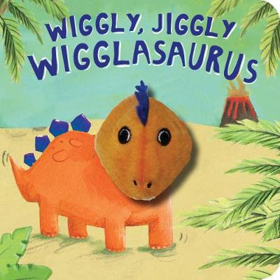 Wiggly, Jiggly Wigglasaurus! by Becky Wilson