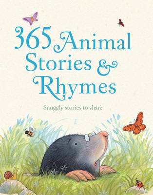 365 Animal Stories and Rhymes Snuggly Stories to Share! by