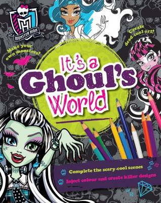 Monster High it's a Ghoul's World by