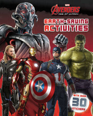 Marvel Avengers Age of Ultron Earth-Saving Activities With Over 30 Stickers by