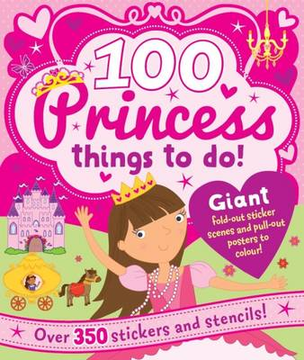 Spiral Bound Activity 100 Princess Things to Do by