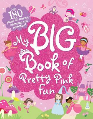 My Big Book of Pretty Pink Fun by