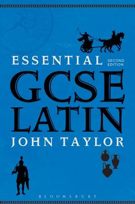 Essential GCSE Latin by John Taylor