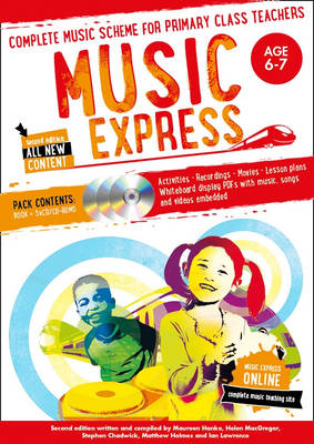 Music Express: Age 6-7 Complete Music Scheme for Primary Class Teachers by Helen MacGregor