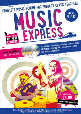 Music Express: Age 9-10 Complete Music Scheme for Primary Class Teachers by Helen MacGregor