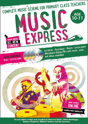 Music Express: Age 10-11 Complete Music Scheme for Primary Class Teachers by Stephen Chadwick