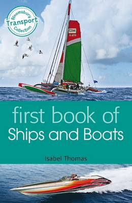 First Book of Ships and Boats by Isabel Thomas
