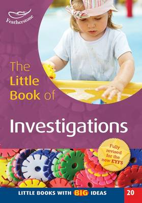 The Little Book of Investigations Little Books with Big Ideas (20) by Sally Featherstone