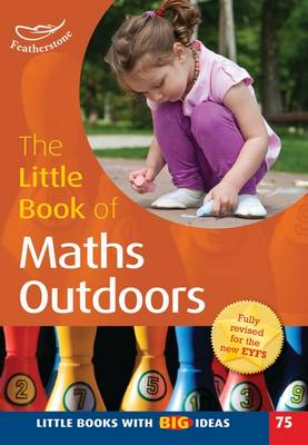 The Little Book of Maths Outdoors Little Books with Big Ideas (75) by Terry Gould