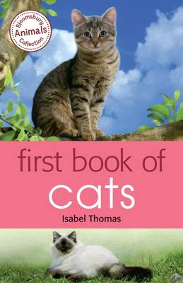 First Book of Cats by Isabel Thomas