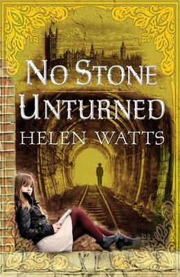 No Stone Unturned by Helen Watts