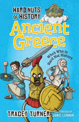 Hard Nuts of History: Ancient Greece by Tracey Turner