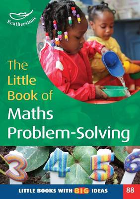 The Little Book of Maths Problem-Solving by Carole Skinner, Judith Dancer, Judith Stevens