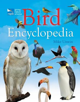 RSPB Bird Encyclopedia Birds by Mike Unwin